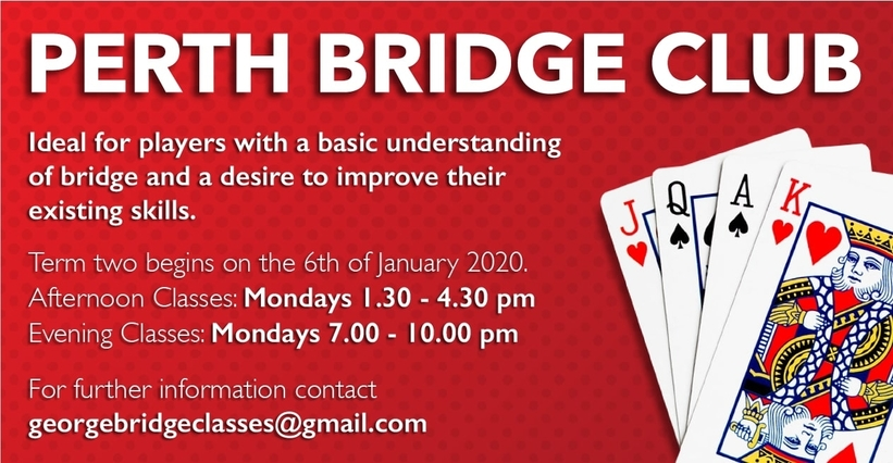 Perth Bridge Club - Term 2 January 2020 Bridge Classes for Beginners & Intermediate Players