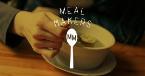 Share The Love With Meal Makers