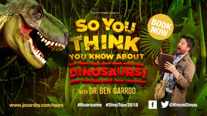The hit stage show starring dinosaur aficionado Dr Ben Garrod.