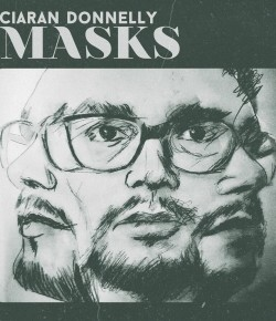 Ciaran Donnelly- Masks