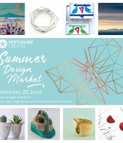 The Perthshire Creates Design Markets are a fantastic way to meet many of the areas fabulously talented makers, designers and artists.